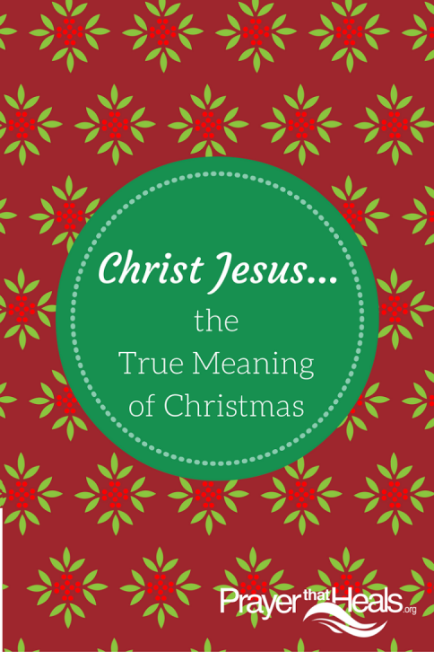 The True Meaning Of Christmas.Christian Science Churches Of Southern California True